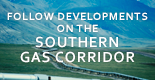 Follow Southern Gas Corridor banner